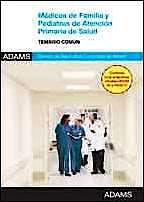 Portada del libro 9788490251928 Medicos de Familia y Pediatras de Atencion Primaria del Servicio Madrileño de Salud (Sermas). Temario Comun