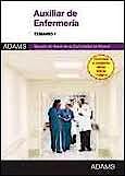Portada del libro 9788490251942 Auxiliar de Enfermeria Servicio Madrileño de Salud (Sermas). Temario, Vol. 1