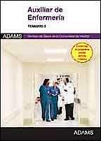 Portada del libro 9788490251959 Auxiliar de Enfermeria Servicio Madrileño de Salud (Sermas). Temario, Vol. 2
