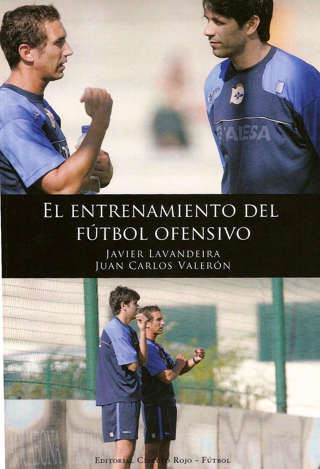 Portada del libro 9788490301807 El Entrenamiento del Fútbol Ofensivo