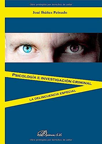 Portada del libro 9788490311288 Psicologia e Investigacion Criminal. la Delincuencia Especial