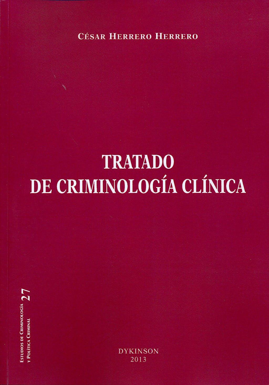 Portada del libro 9788490312933 Tratado de Criminologia Clinica