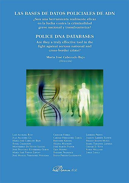 Portada del libro 9788490315583 Las Bases de Datos Policiales de Adn / Police Dna Databases