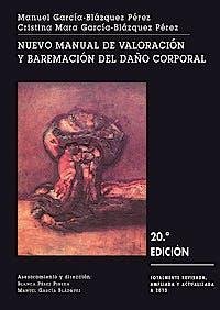Portada del libro 9788490450888 Nuevo Manual de Valoración y Baremación del Daño Corporal