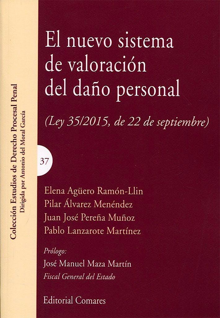 Portada del libro 9788490455913 El Nuevo Sistema de Valoración del Daño Personal (Ley 35/2015, de 22 de Septiembre)
