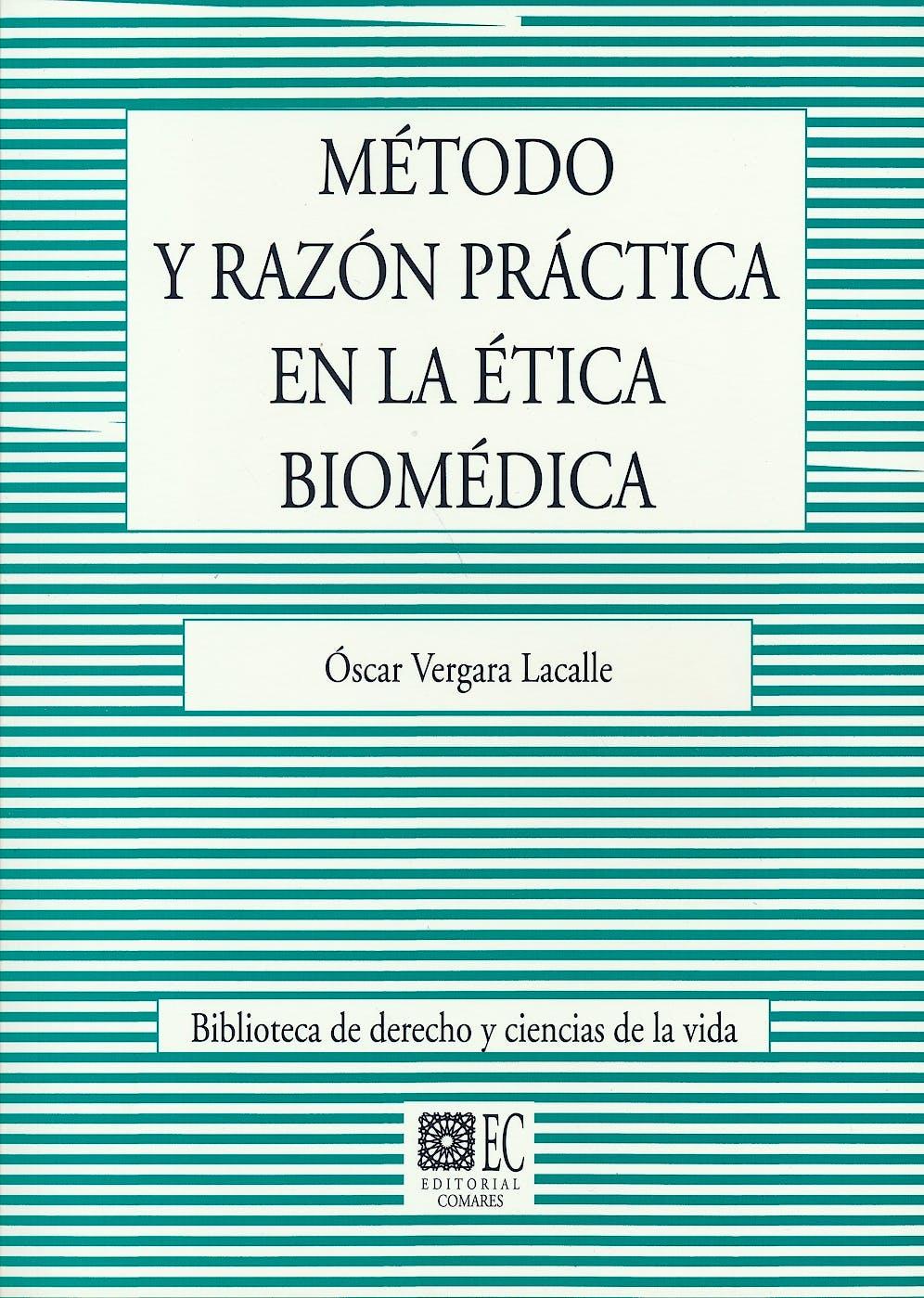 Portada del libro 9788490456903 Método y Razón Práctica en la Ética Biomédica