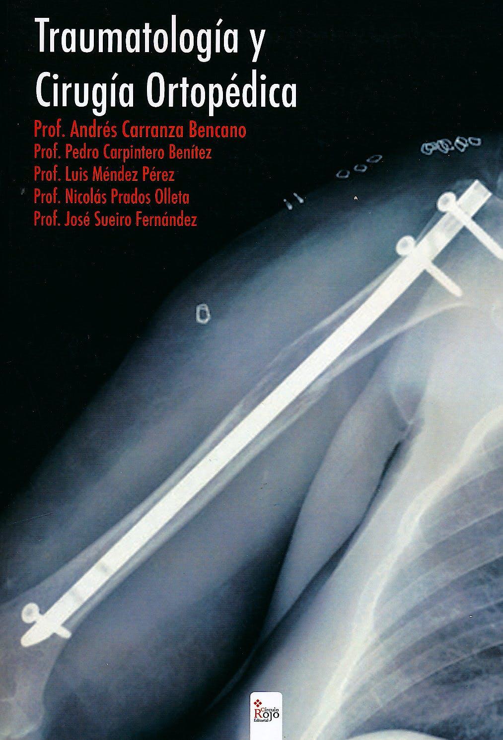 Portada del libro 9788490508565 Traumatología y Cirugía Ortopédica + CD