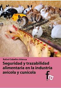 Portada del libro 9788490511480 Seguridad y Trazabilidad Alimentaria en la Industria Avicola y Cunicola