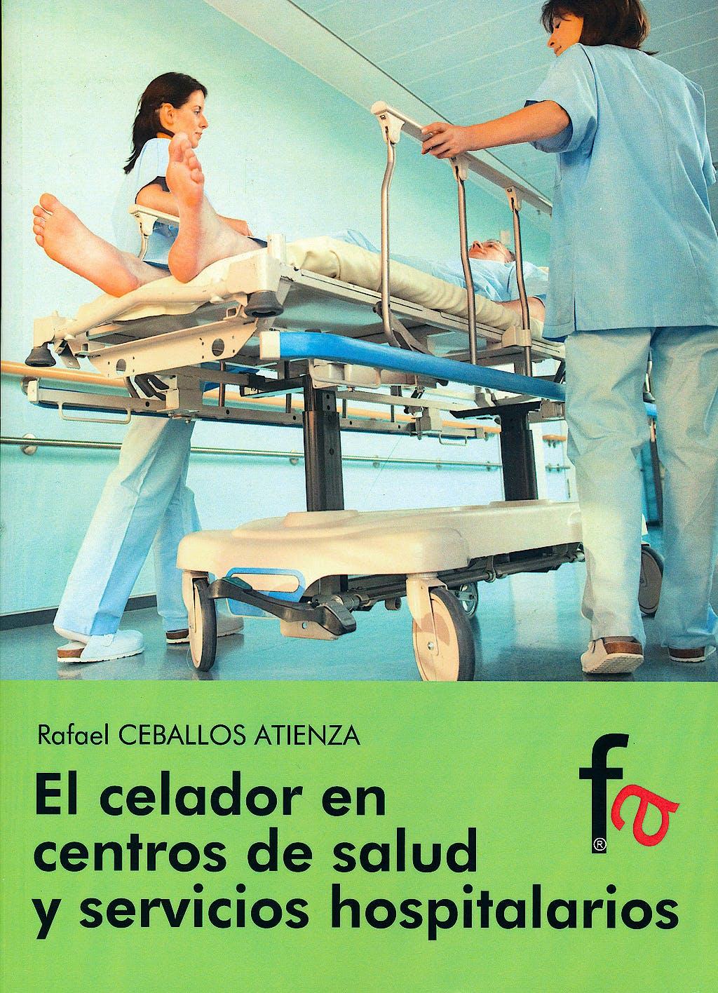 Portada del libro 9788490511534 El Celador en Centros de Salud y Servicios Hospitalarios