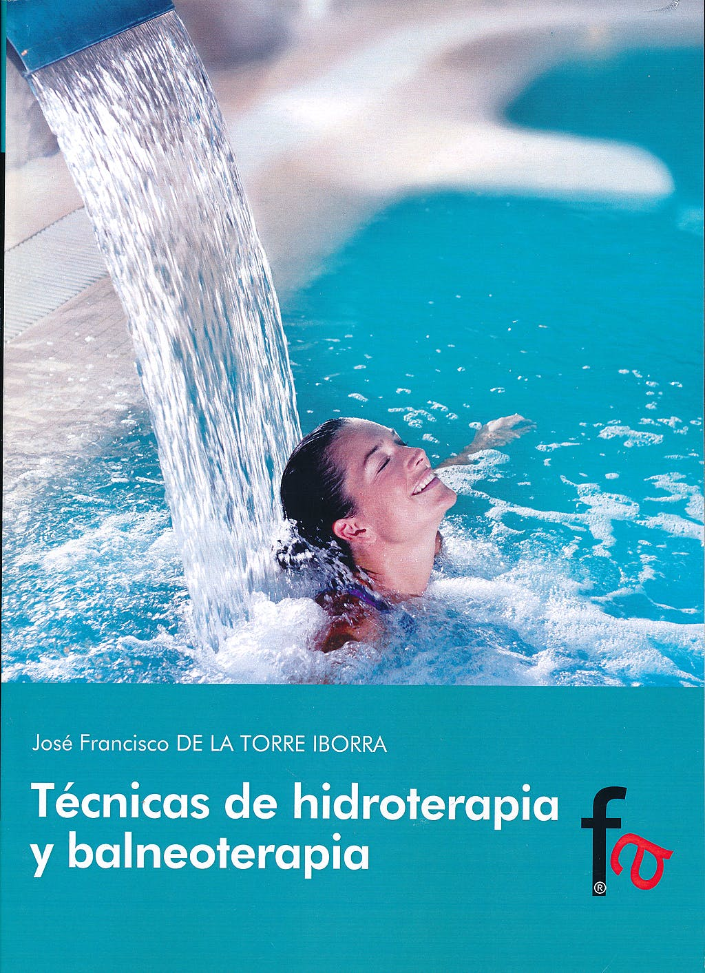 Portada del libro 9788490512975 Tecnicas de Hidroterapia y Balneoterapia