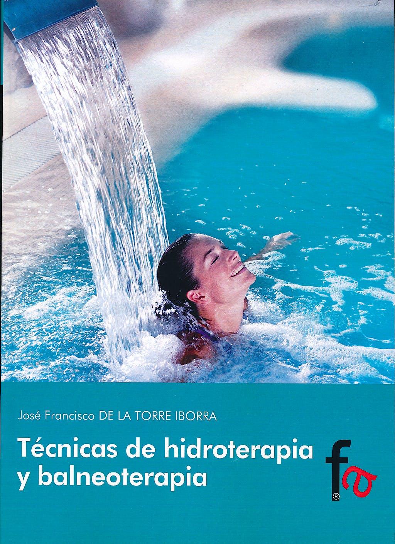 Portada del libro 9788490512975 Tecnicas de Hidroterapia y Balneoterapia