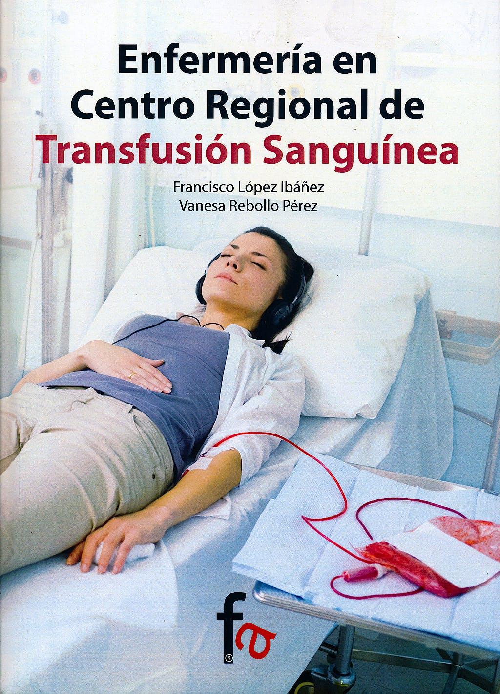 Portada del libro 9788490513705 Enfermeria en Centro Regional de Transfusion Sanguinea