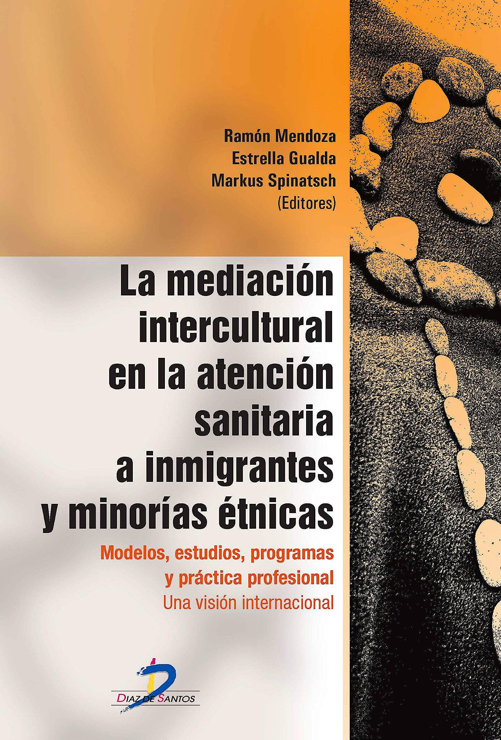 Portada del libro 9788490520222 La Mediación Intercultural en la Atención Sanitaria a Inmigrantes y Minorías Étnicas