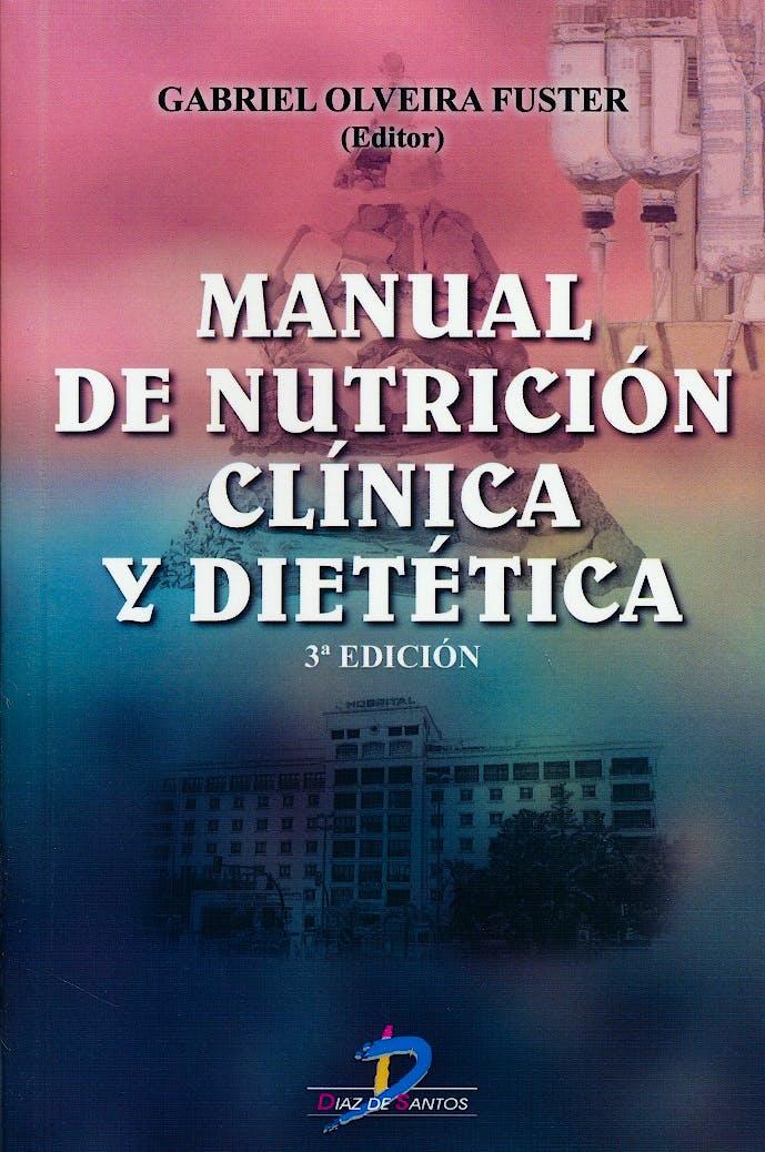 Portada del libro 9788490520451 Manual de Nutrición Clínica y Dietética