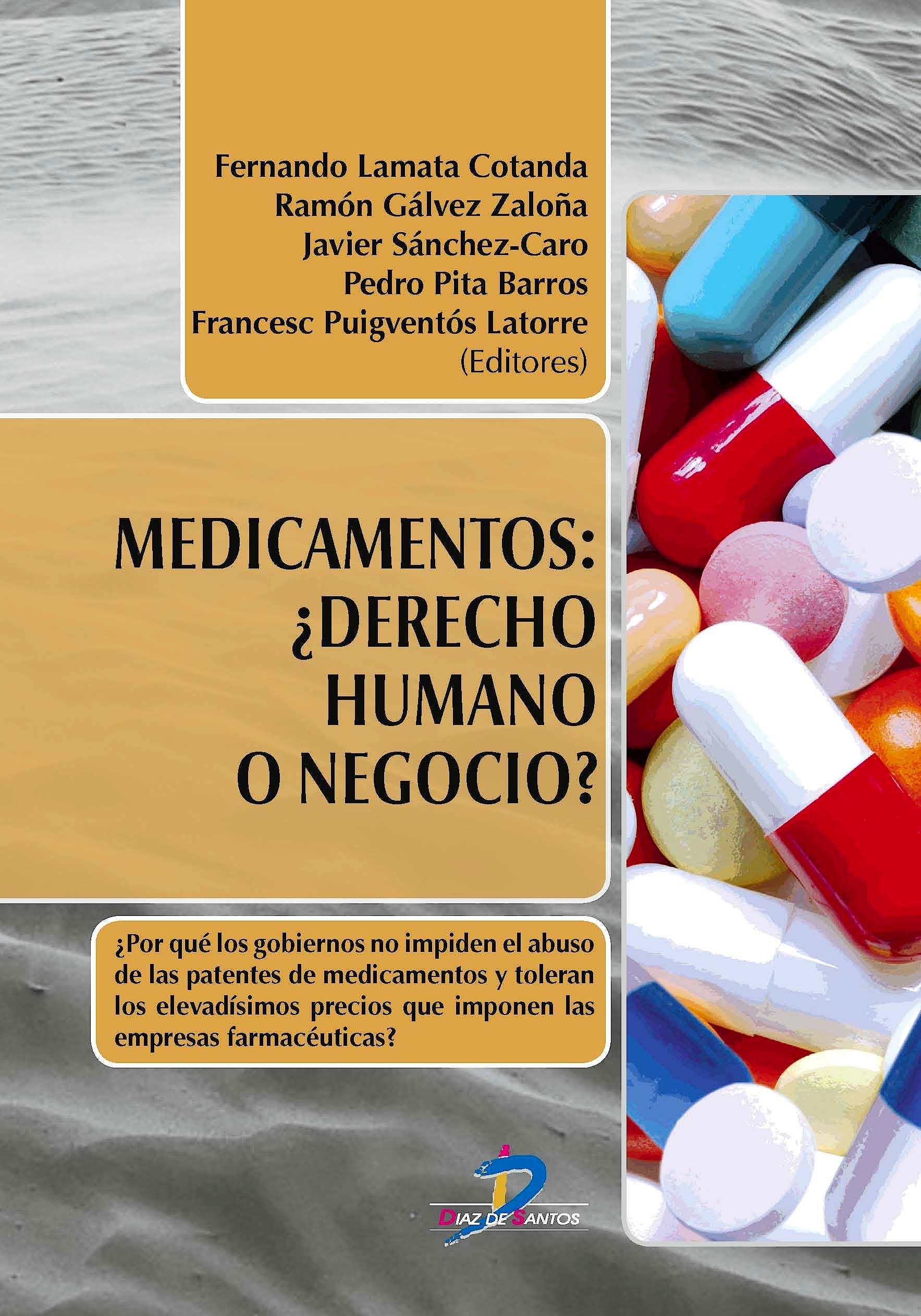 Portada del libro 9788490520505 Medicamentos ¿Derecho Humano o Negocio?