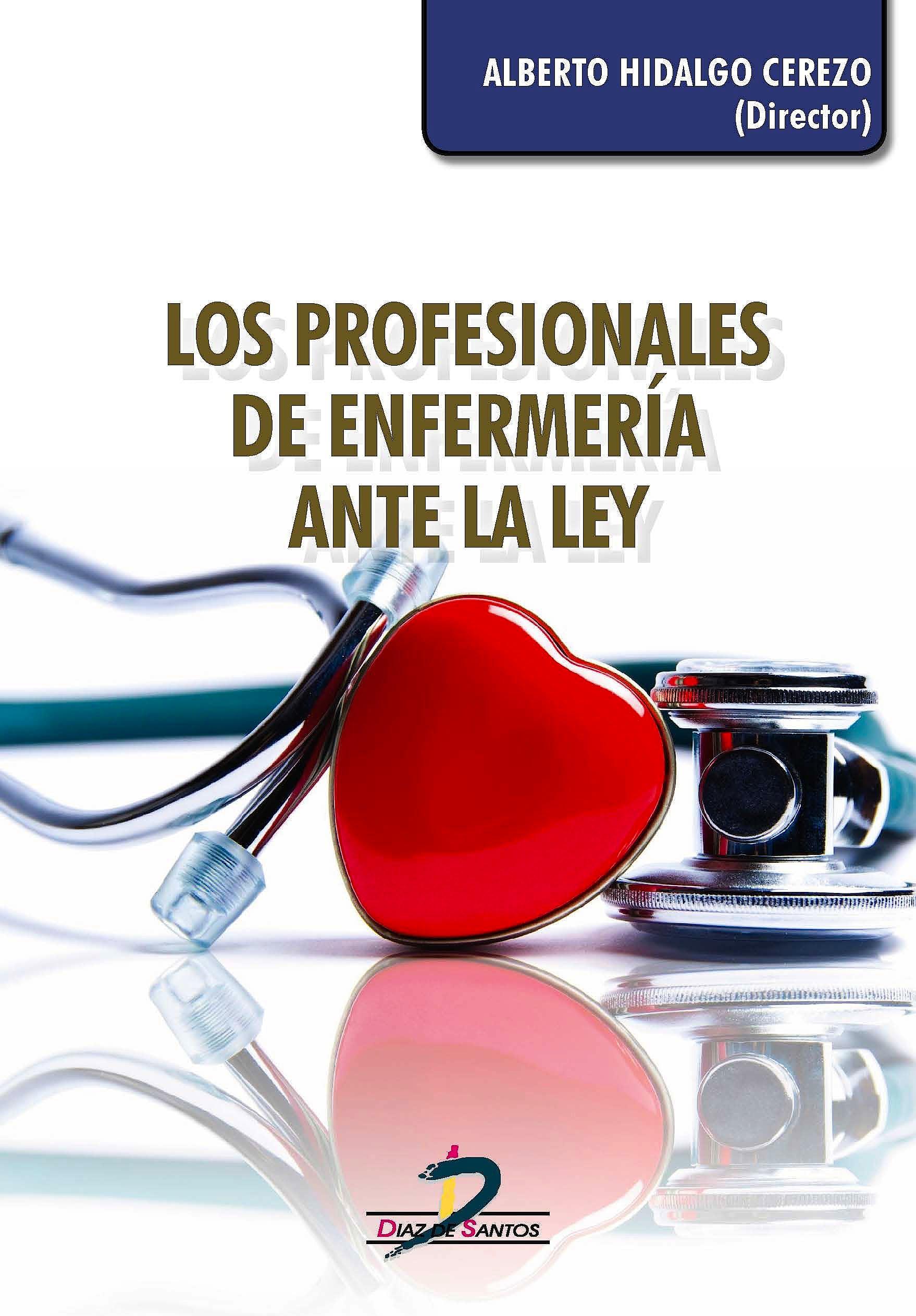 Portada del libro 9788490520918 Los Profesionales de Enfermería ante la Ley