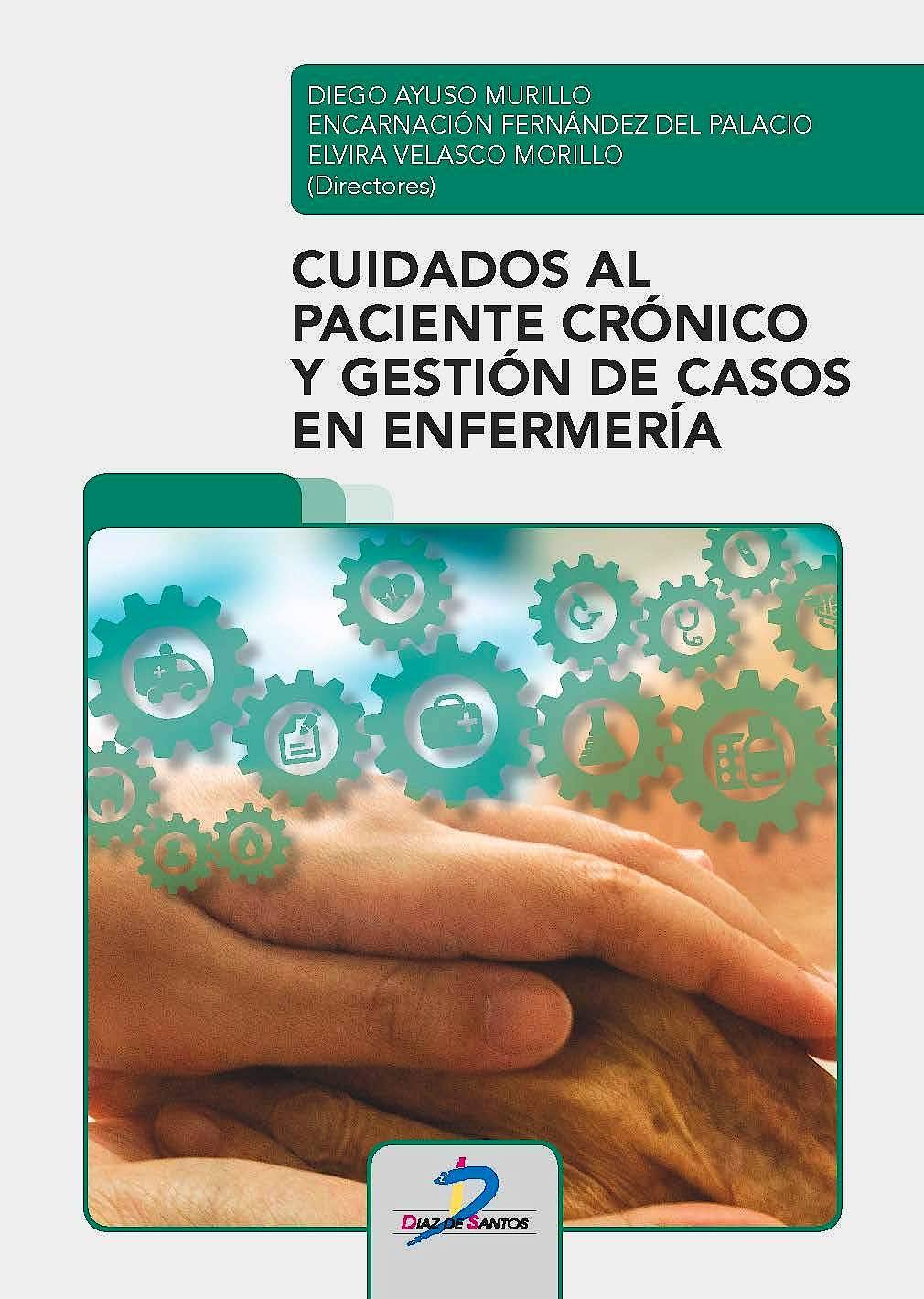 Portada del libro 9788490522196 Cuidados al Paciente Crónico y Gestión de Casos en Enfermería