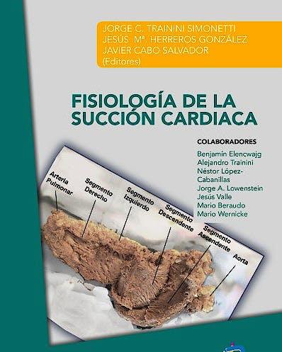 Portada del libro 9788490522455 Fisiología de la Succión Cardíaca