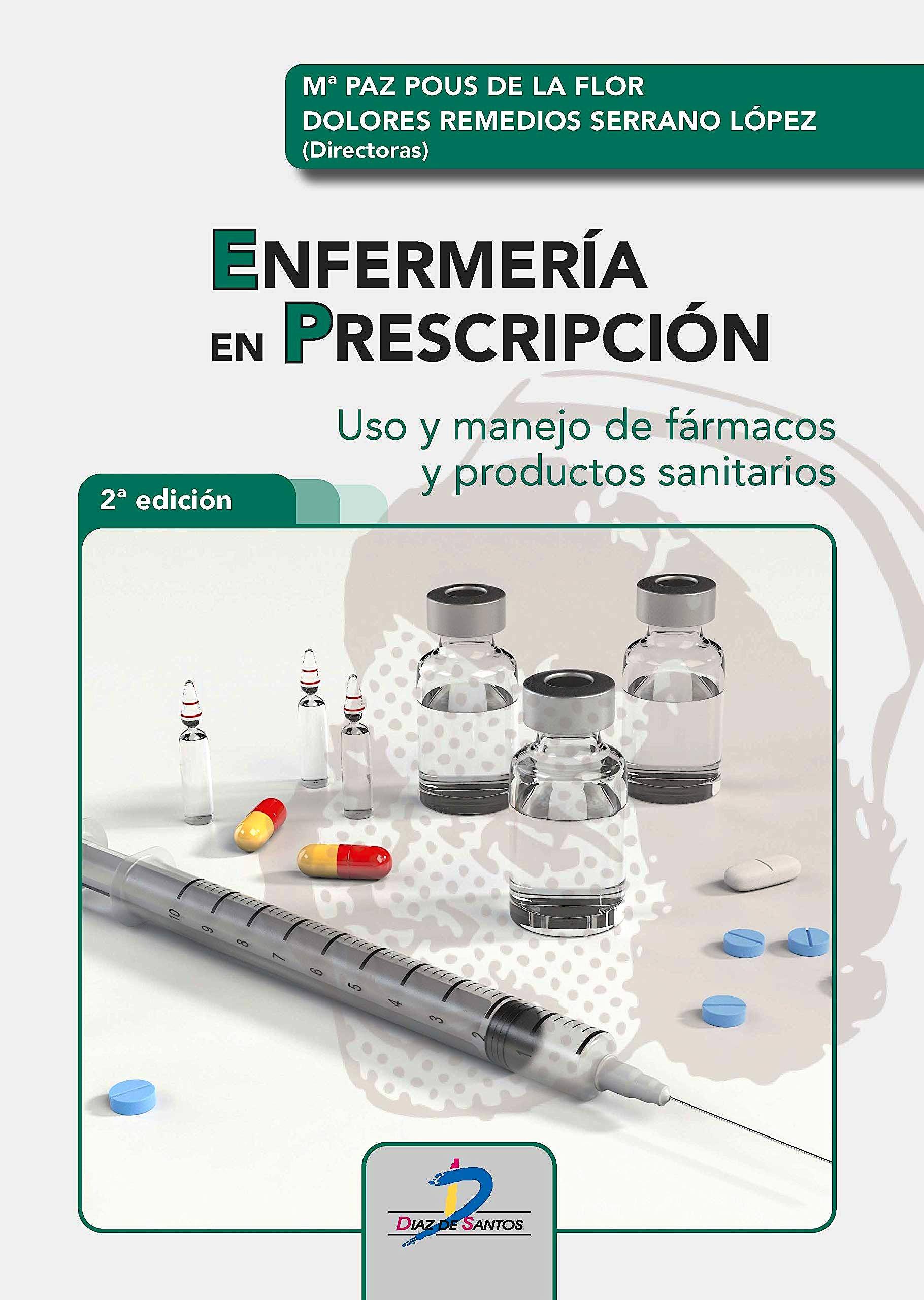 Portada del libro 9788490522561 Enfermería en Prescripción. Uso y Manejo de Fármacos y Productos Sanitarios