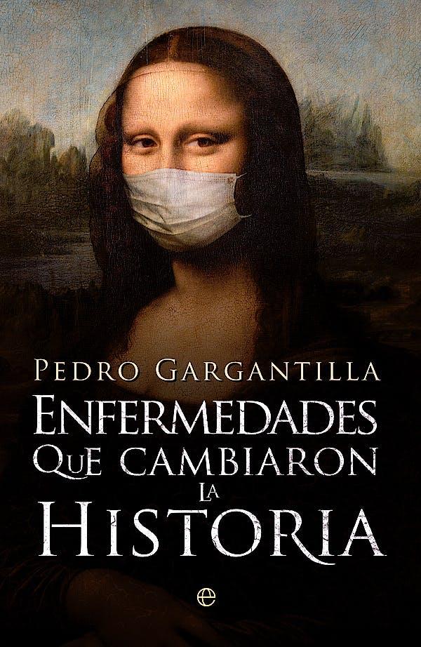 Portada del libro 9788490606025 Enfermedades que Cambiaron la Historia