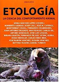 Portada del libro 9788490640999 Etología. La Ciencia del Comportamiento Animal