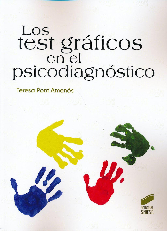 Portada del libro 9788490770191 Los Test Graficos en el Psicodiagnostico