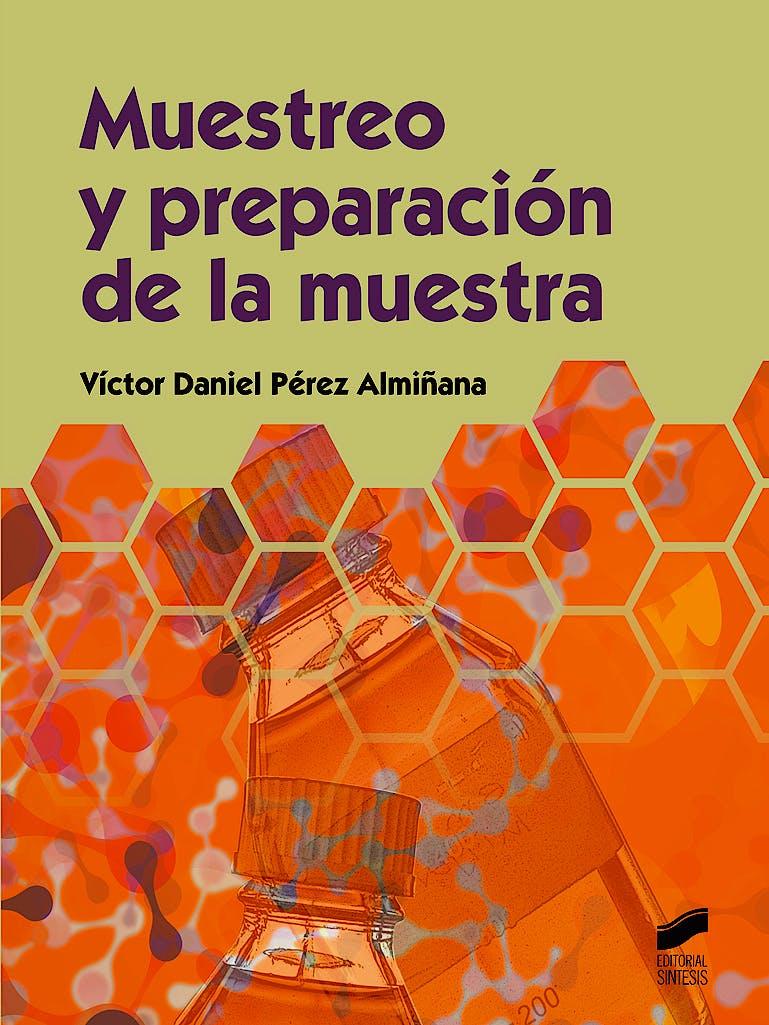 Portada del libro 9788490770283 Muestreo y Preparación de la Muestra