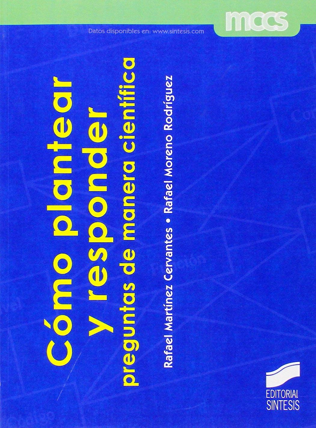 Portada del libro 9788490770368 Como Plantear y Responder Preguntas de manera Cientifica