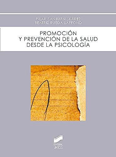 Portada del libro 9788490770405 Promocion y Prevencion de la Salud desde la Psicologia