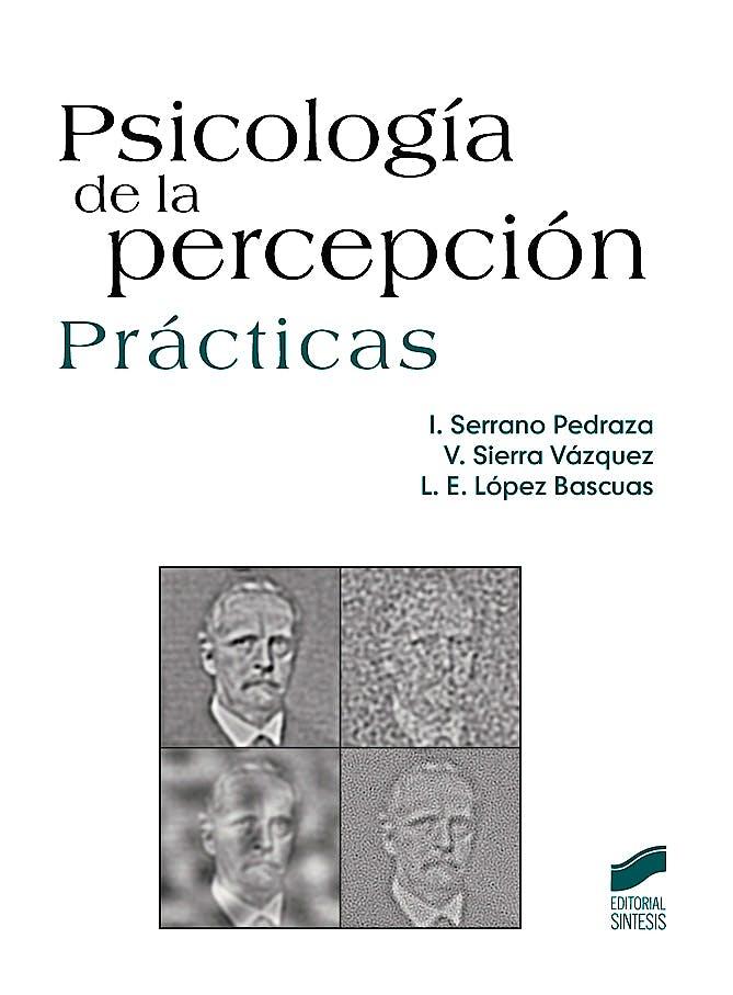 Portada del libro 9788490770467 Psicologia de la Percepcion. Practicas