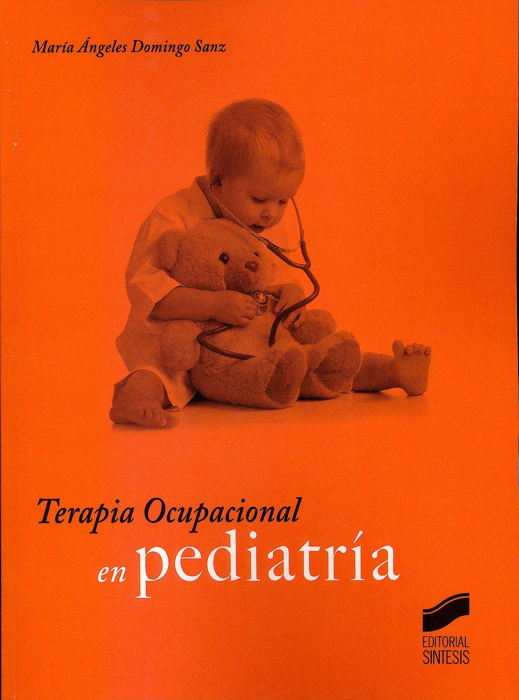 Portada del libro 9788490770665 Terapia Ocupacional en Pediatría