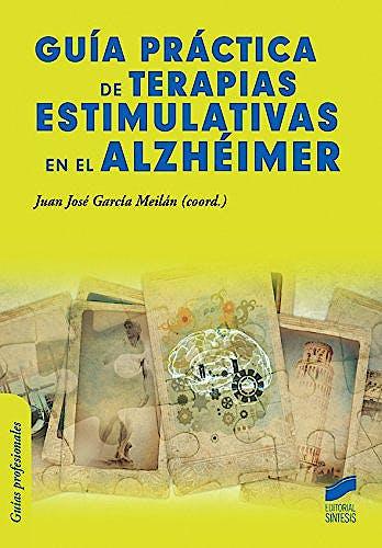 Portada del libro 9788490770849 Guia Practica de Terapias Estimulativas en el Alzheimer