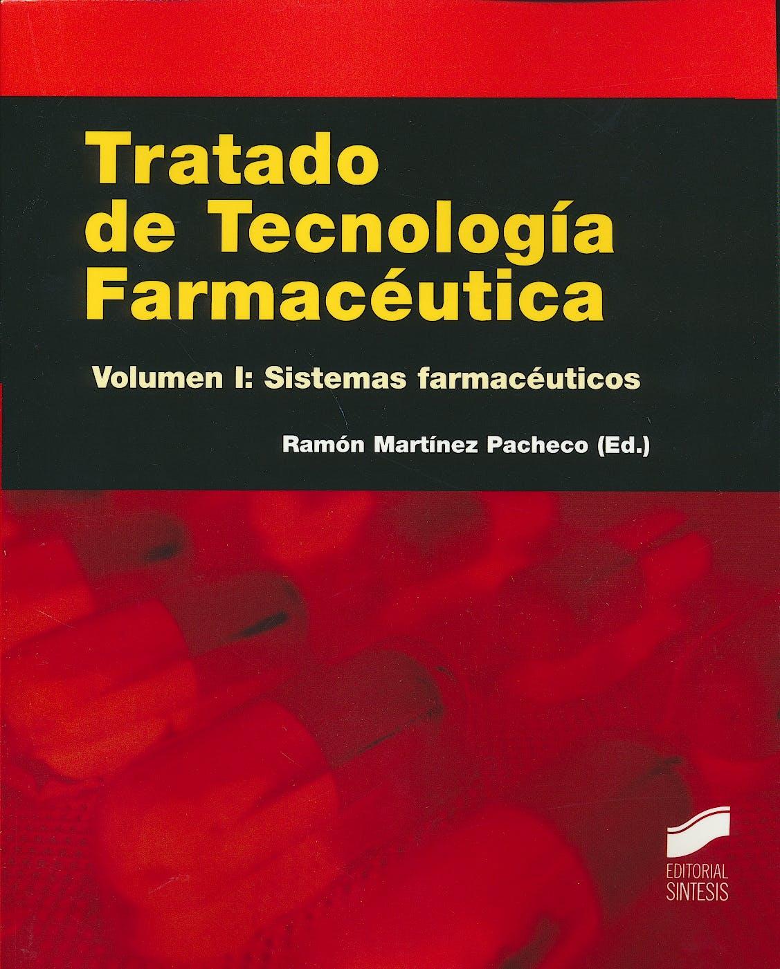 Portada del libro 9788490770986 Tratado de Tecnología Farmacéutica, Vol. I: Sistemas Farmacéuticos