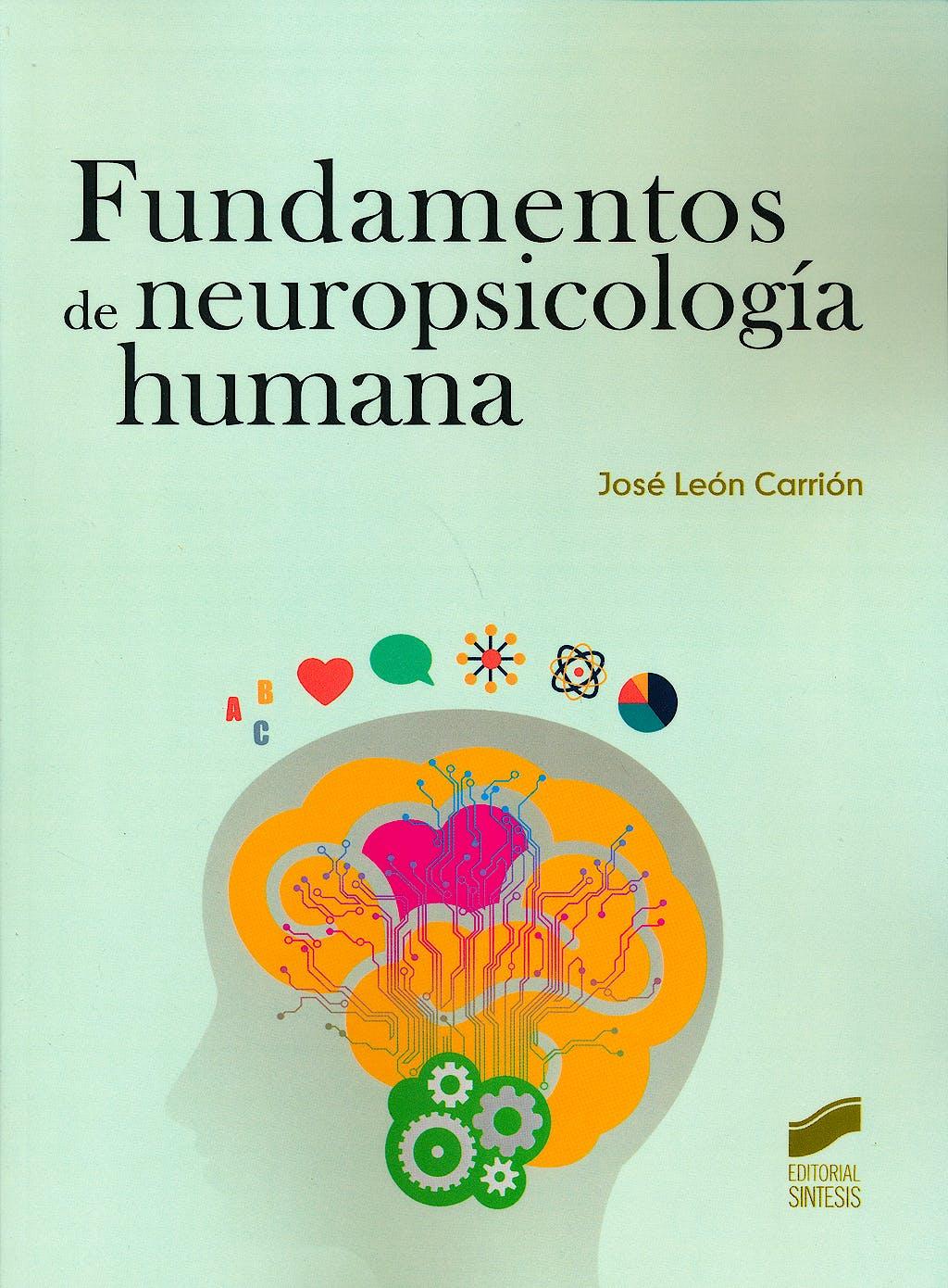 Portada del libro 9788490771013 Fundamentos de Neuropsicologia Humana
