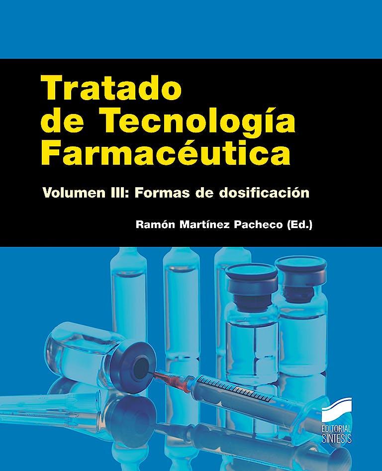 Portada del libro 9788490771037 Tratado de Tecnología Farmacéutica, Vol. III: Formas de Dosificación