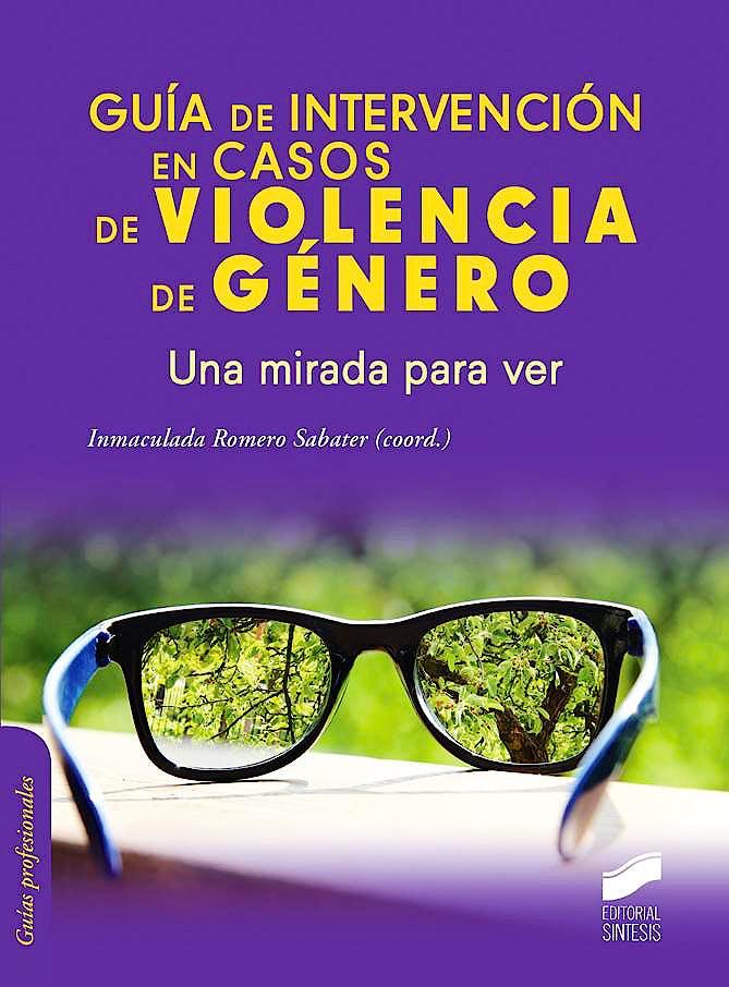 Portada del libro 9788490771266 Guia de Intervencion en Casos de Violencia de Genero