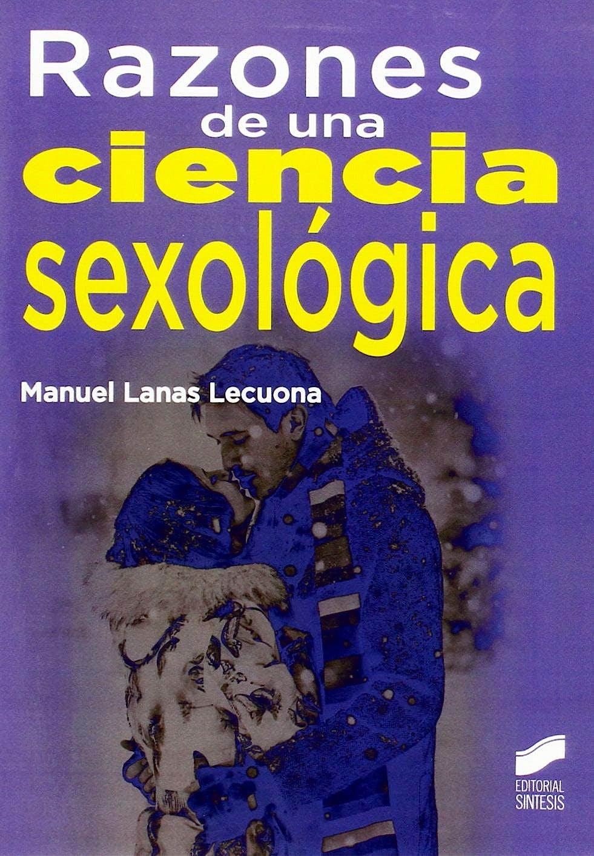 Portada del libro 9788490771648 Razones de una Ciencia Sexologica