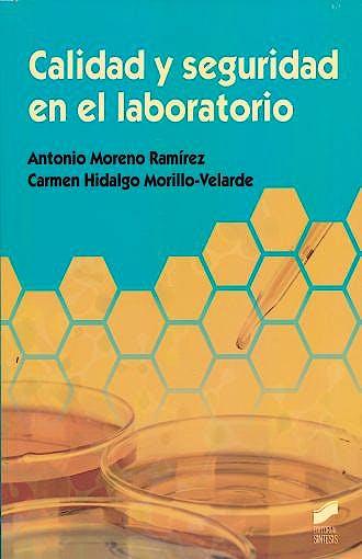 Portada del libro 9788490771730 Calidad y Seguridad en el Laboratorio