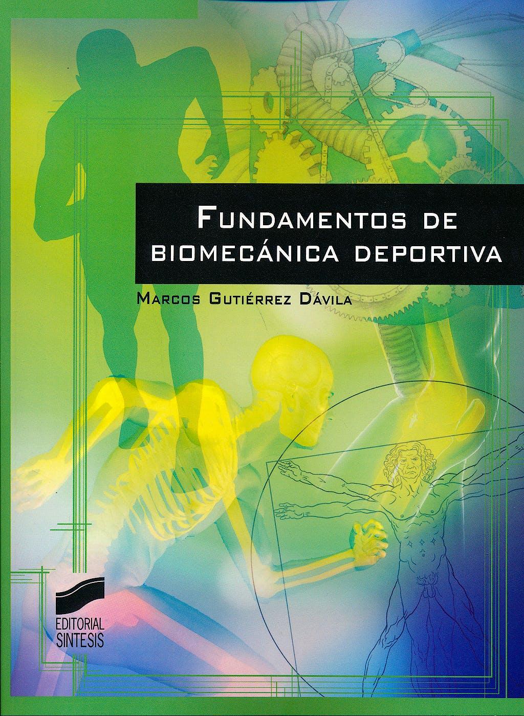 Portada del libro 9788490771921 Fundamentos de Biomecánica Deportiva
