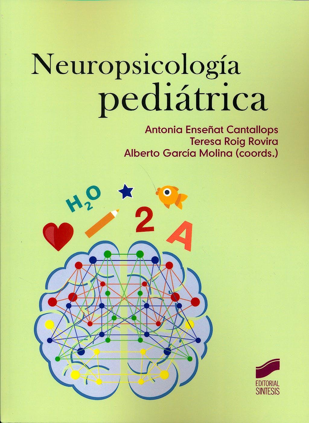 Portada del libro 9788490771938 Neuropsicología Pediátrica