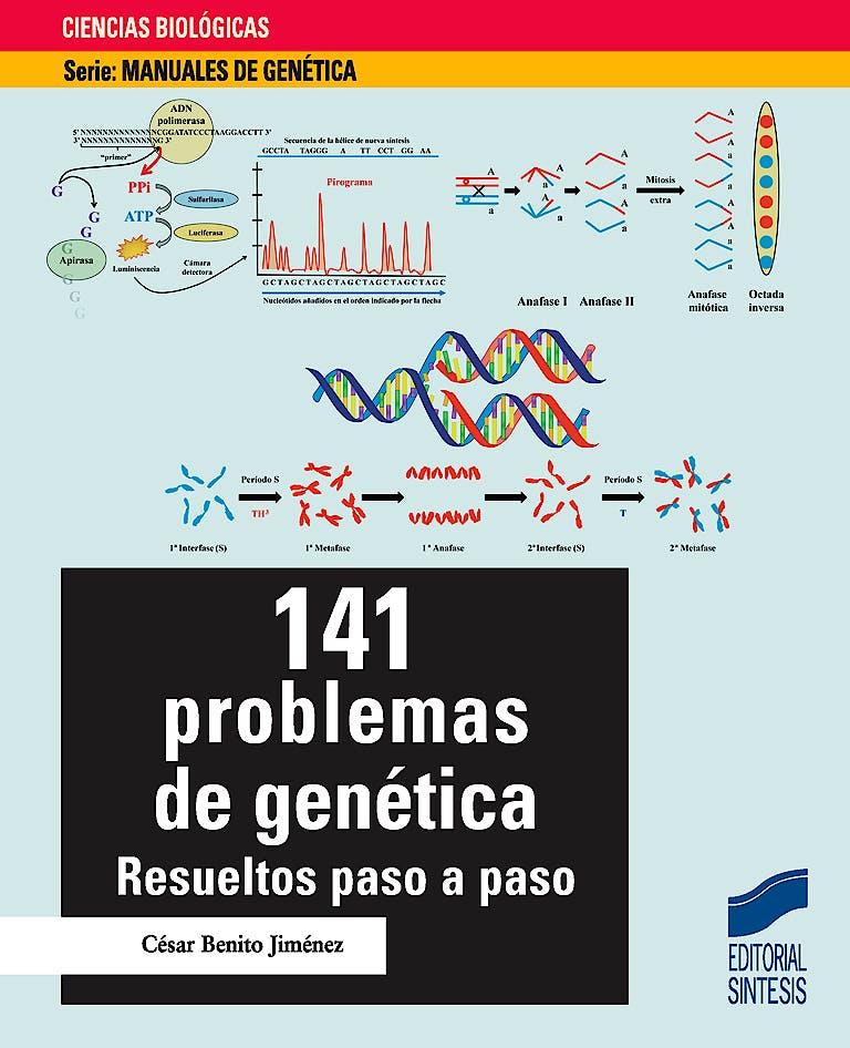 Portada del libro 9788490772195 141 Problemas de Genética. Resueltos Paso a Paso