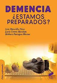 Portada del libro 9788490772614 Demencia ¿Estamos Preparados?