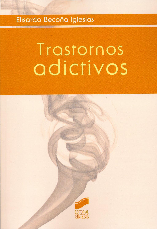 Portada del libro 9788490772621 Trastornos Adictivos