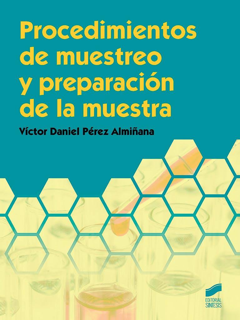 Portada del libro 9788490772683 Procedimientos de Muestreo y Preparación de la Muestra