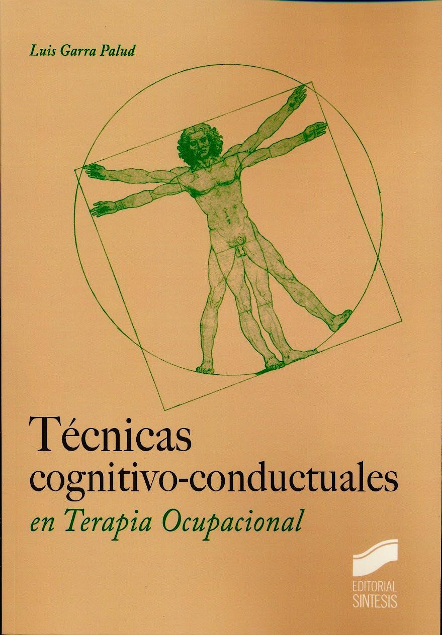 Portada del libro 9788490772874 Tecnicas Cognitivo-Conductuales en Terapia Ocupacional