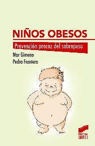 Portada del libro 9788490773017 Niños Obesos. Prevención Precoz del Sobrepeso