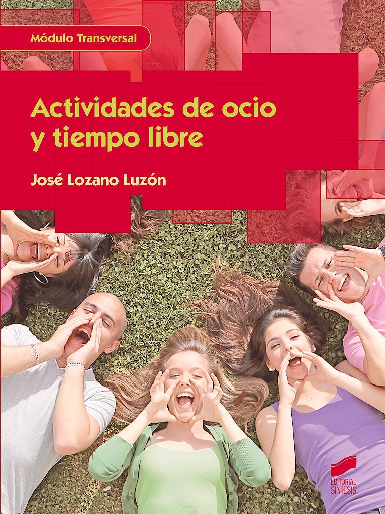 Portada del libro 9788490773079 Actividades de Ocio y Tiempo Libre