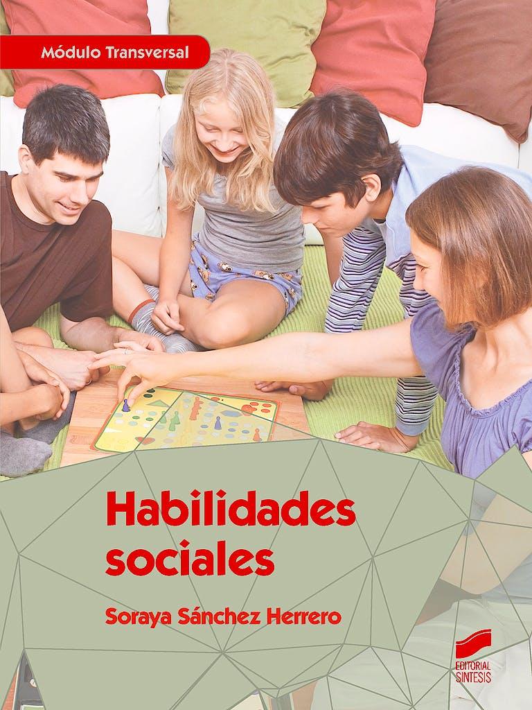 Portada del libro 9788490773208 Habilidades Sociales