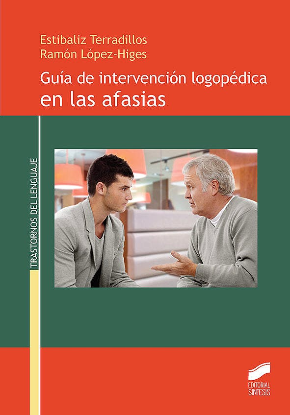 Portada del libro 9788490773581 Guía de Intervención Logopédica en las Afasias