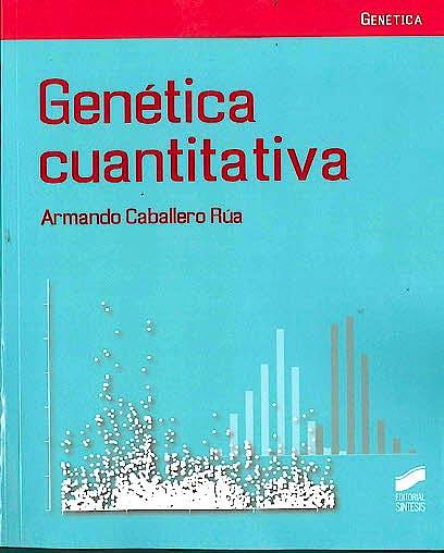 Portada del libro 9788490774663 Genetica Cuantitativa